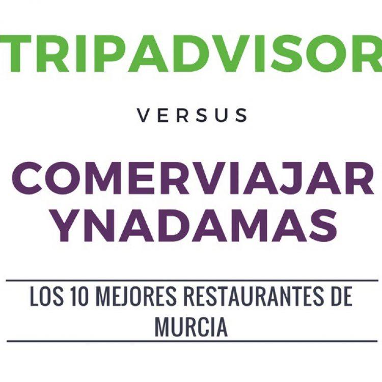 Los 10 mejores restaurantes de Murcia: CVØ+ Vs TripAdvisor